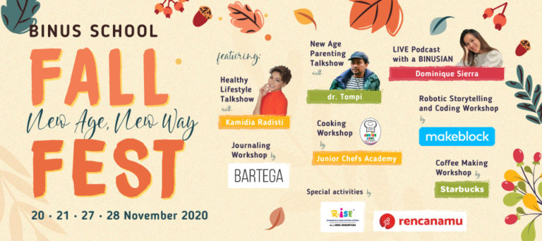 Let's Join BINUS SCHOOL FALL FEST - NEW AGE NEW WAY