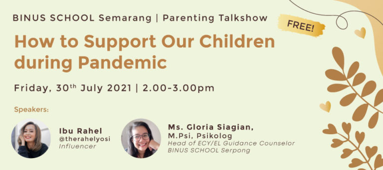 BINUS SCHOOL Semarang Event-How To Support Our Children during Pandemic