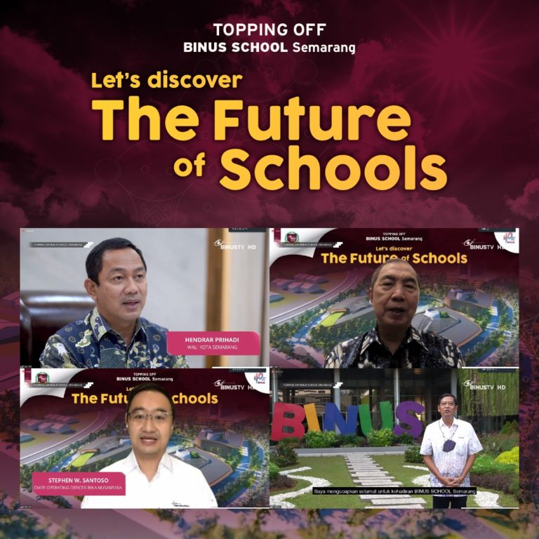 BINUS SCHOOL Semarang - Topping Off  | Let's Discover The Future of Schools